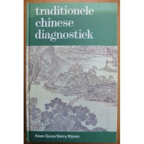 Traditionele Chinese diagnostiek – Kees Goos, Berry Rijnen